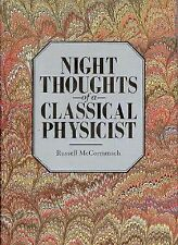 Night Thoughts of a Classical Physicist