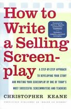 How to Write a Selling Screenplay by Keane, Christopher