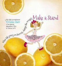 "Make a Stand: ""When life gives you lemons, change the world!"", Vivienne"