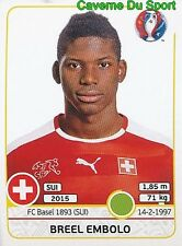 117 BREEL EMBOLO SWITZERLAND FC.BASEL STICKER EURO 2016 PANINI