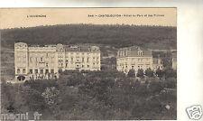 63 - cpa - CHATELGUYON - Hôtel du parc et des Princes ( i 3339)