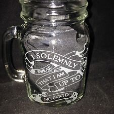 I Solemnly Swear I Am Up To No Good Drinking Jar Engraved