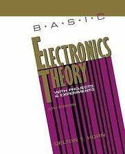 Basic Electronics Theory With Projects and Experiments, Horn, Delton, Good Book