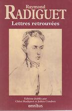 Raymond RADIGUET Lettres retrouvées OMNIBUS livre