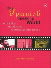 Routledge Language in Society: The Spanish-Speaking World : A Practical...