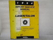 1994 IMPORT SERVICE MANUAL LASER/TALON ENGINE,CHASSIS,AND BODY (VOLUME 1)