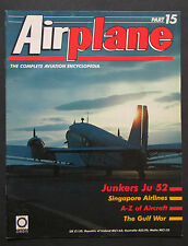 """""""Airplane:The Complete Aviation Encyclopedia"""" pt 15, JU-52, Singapore Airlines"""
