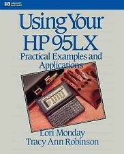 Using Your HP 95LX: Practical Examples and Applications Hewlett-Packard Press