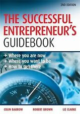 The Successful Entrepreneur's Guidebook: Where You Are Now, Where You Want to Be