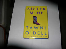 Sister Mine by Tawni O'Dell (2007) SIGNED 1st/1st