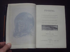BADMINTON LIBRARY  FISHING PIKE & OTHER COARSE FISH / Angling / Fish / 1889