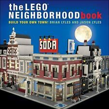 The LEGO Neighborhood Book : Build Your Own Town! by Jason Lyles and Brian...
