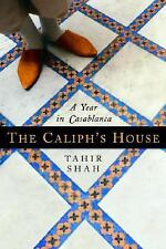The Caliph's House: A Year in Casablanca-ExLibrary