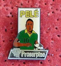 PIN'S SPORT FOOTBALL PELE BRESIL COLLECTION PROSERPINE