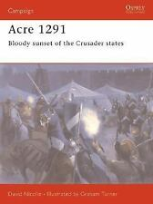 Acre 1291: Bloody sunset of the Crusader states (Campaign), Nicolle, David, New