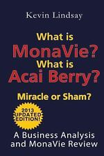 What Is MonaVie? What Is Acai Berry? Miracle or Sham? : A Business Analysis...