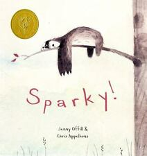 Sparky! the Sloth by Jenny Offill (2014) New children's picture book animals Hb
