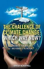 The Challenge of Climate Change: Which Way Now? by Perlmutter, Daniel P., Roths