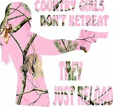 Country Girls Don't Retreat They Just Reload, pink camo Decal