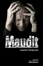 Le Maudit, par Laurent Merigeault