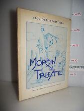 LIBRO Ricciotti Stringher MORBIN DE TRIESTE ed.1972 con dedica dell'Autore