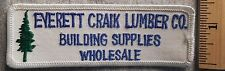 EVERETT CRAIK LUMBER COMPANY BUILDING SUPPLIES PATCH (LUMBER, HARDWARE, UNIFORM)