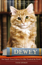Dewey: The Small-Town Library Cat Who Touched the World, Myron, Vicki