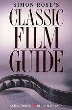 Classic Film Guide, Rose, Simon
