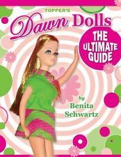 Topper Dawn Dolls The Ultimate Guide Book Spiral Binding