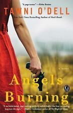 Angels Burning by O'Dell, Tawni