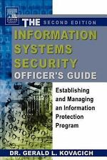 The Information Systems Security Officer's Guide, Second Edition: Establishing