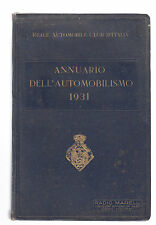 R. AUTOMOBILE CLUB D'ITALIA-ANNUARIO DELL'AUTOMOBILISMO 1931-RADIO MARELLI-L2176