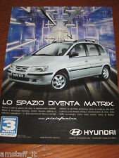 *AP24= HYUNDAI MATRIX =PUBBLICITA'=ADVERTISING=WERBUNG=COUPURE=