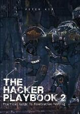 The Hacker Playbook: The Hacker Playbook 2 : Practical Guide to Penetration...