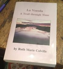 LA VEREDA A Trail Through Time COLVILLE 1995 RARE w/Trail Guide FREE US SHIPPING