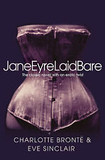 JAYNE EYRE __ CHARLOTTE BRONTE & EVE SINCLAIR __ BRAND NEW WITH AN EROTIC TWIST