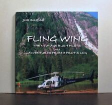 Fling Wing, Helicopters in British Columbia, New-Age Bush Pilots