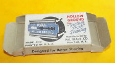ANCIENNE BOITE DE LAME DE RASOIR VIDE. PAL HOLLOW GROUND PAL BLADE CO. RAZOR