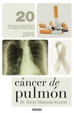 20 respuestas para cancer de pulmon (Spanish Edition)