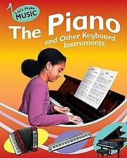 The Piano and Other Keyboard Instruments (Let's Make Music)-ExLibrary