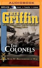 Brotherhood of War: The Colonels 4 by W. E. B. Griffin (2014, MP3 CD,...