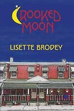 Crooked Moon by Brodey, Lisette