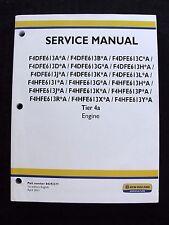 NEW HOLLAND F4DFE613*A A B C D G H J K L TIER 4a ENGINE SERVICE REPAIR MANUAL