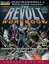 The Revolt Leader's Guide (Beyond Belief Campaign) by McDowell, Josh D.