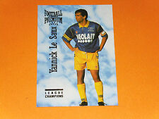 YANNICK LE SAUX SPORTING CLUB TOULON MAYOL SCT FOOTBALL CARD PREMIUM PANINI 1995