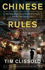 Chinese Rules : Mao's Dog, Deng's Cat, and Five Timeless Lessons from the...