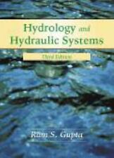 Hydrology and Hydraulic Systems by Ram S. Gupta (2007, Hardcover)