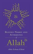 Blessed Names: Blessed Names and Attributes of Allah by Abdur Raheem Kidwai...
