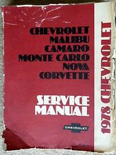 CHEVROLET Malibu /Camaro /Monte Carlo /Nova /Corvette 1978 Shop/Service Manual