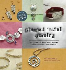 Stamped Metal Jewelry: Creative Techniques and Designs for M